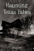 Haunting Texas Fables
