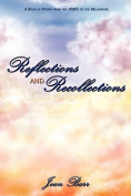Reflections and Recollections