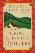 The Cross-Country Quilters (Elm Creek Quilts Novels