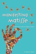 Manifesting Matisse