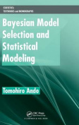 Bayesian Model Selection and Statistical Modeling (Statistics