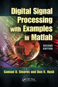Digital Signal Processing with Examples in MATLAB, Second Edition