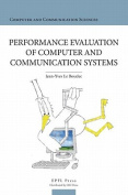 Performance Evaluation of Computer and Communication Systems
