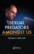 Sexual Predators Amongst Us