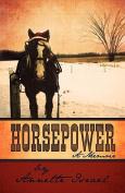 Horsepower: A Memoir