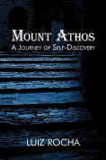 Mount Athos, A Journey of Self-Discovery