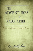 THE Adventures of Rabbi Arieh