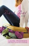 Best Bet: A Novel