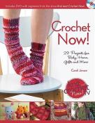 Crochet Now!