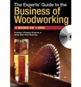 The Experts Guide to the Business of Woodworking