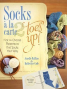 Socks a la Carte: Toes Up!