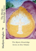 The Mystic Knowledge Series