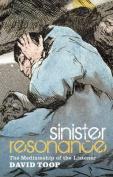 Sinister Resonance