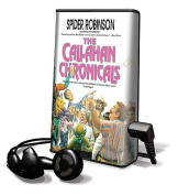 The Callahan Chronicals [With Headphones] [Audio]