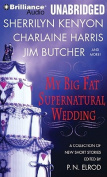 My Big Fat Supernatural Wedding [Audio]