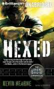 Hexed (Iron Druid Chronicles) [Audio]