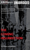 The Coming Insurrection  [Audio]