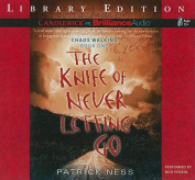 The Knife of Never Letting Go (Chaos Walking Trilogy  [Audio]