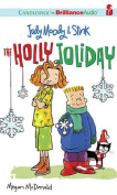The Holly Joliday  [Audio]