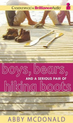 Boys, Bears, and a Serious Pair of Hiking Boots [Audio]