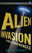 Alien Invasion & Other Inconveniences  [Audio]