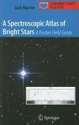 A Spectroscopic Atlas of Bright Stars