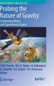 Probing the Nature of Gravity