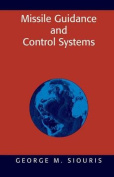 Missile Guidance and Control Systems