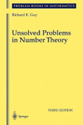 Unsolved Problems in Number Theory (Problem Books in Mathematics
