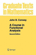 A Course in Functional Analysis