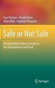 Safe or Not Safe