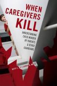 When Caregivers Kill