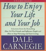 How to Enjoy Your Life and Your Job [Audio]