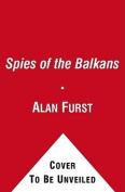Spies of the Balkans [Audio]