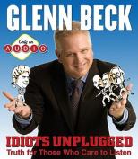 Idiots Unplugged [Audio]