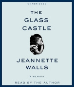 The Glass Castle: A Memoir [Audio]