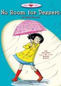 No Room for Dessert