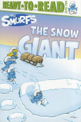 The Snow Giant (Ready-To-Read - Level 2