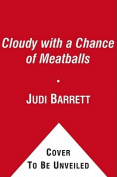 Cloudy with a Chance of Meatballs (Classic Board Books) [Board book]
