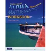 Alpha Mathematics: Workbook
