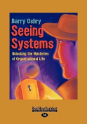 Seeing Systems [Large Print]