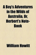 A Boy's Adventures in the Wilds of Australia