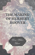 The Making of Herbert Hoover