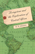 Livingstone and the Exploration of Central Africa