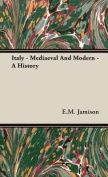 Italy - Mediaeval And Modern - A History