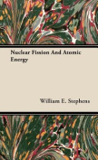 Nuclear Fission And Atomic Energy