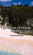 Bermuda Past and Present