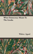 What Democracy Meant to the Greeks