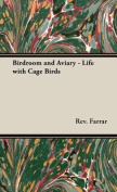 Birdroom and Aviary - Life with Cage Birds
