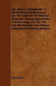 The Miner's Handbook